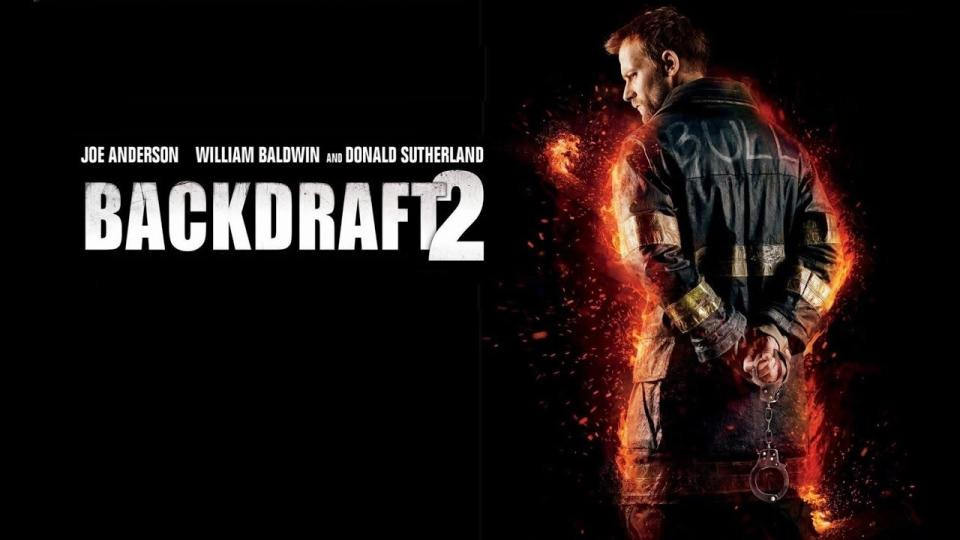 Backdraft 2 Movie poster